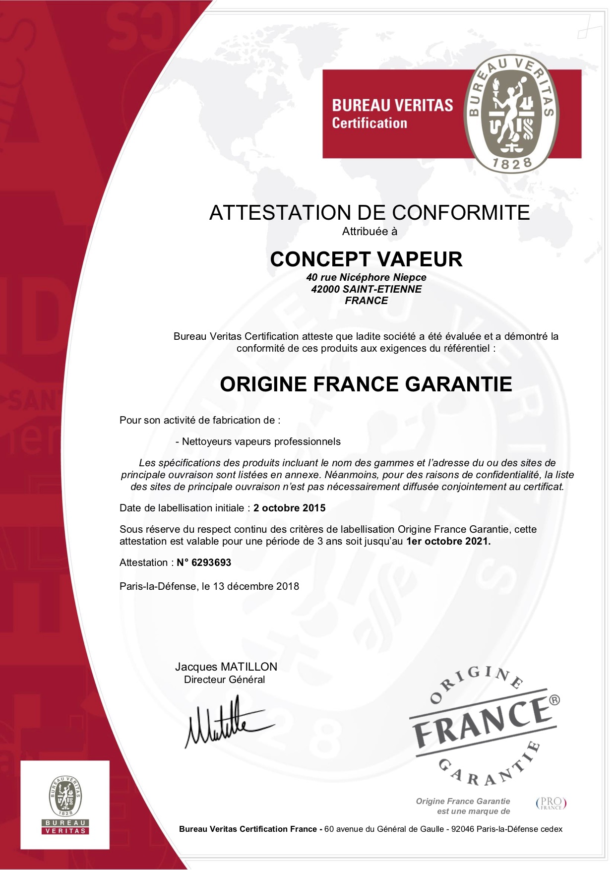 Certification délivrée par le bureau Veritas